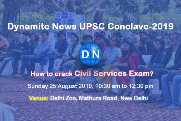 Dynamite News UPSC Conclave 2019: Know from IAS Toppers ...